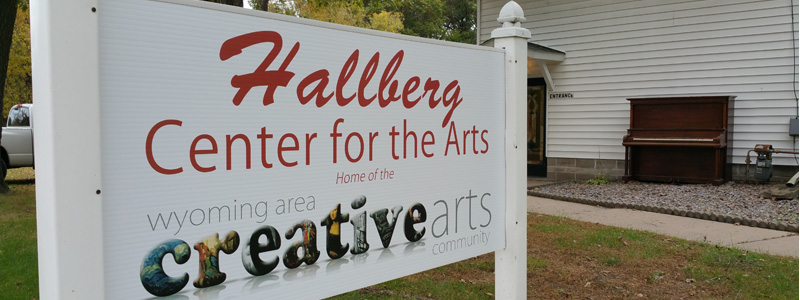 The Hallberg Center for the Arts, home of the Wyoming Area Creative Arts Community, Wyoming, MN.